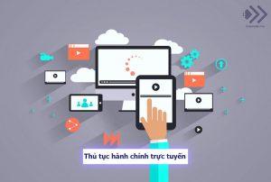 Tìm hiểu về thủ tục hành chính trực tuyến